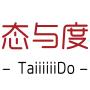 TaiiiiiiDo/态与度图片